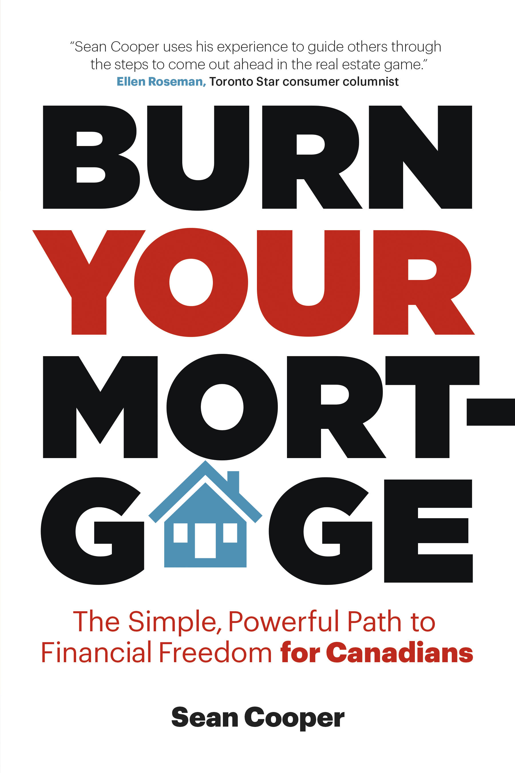 Sean Cooper Burn Your Mortgage Author Personal Finance