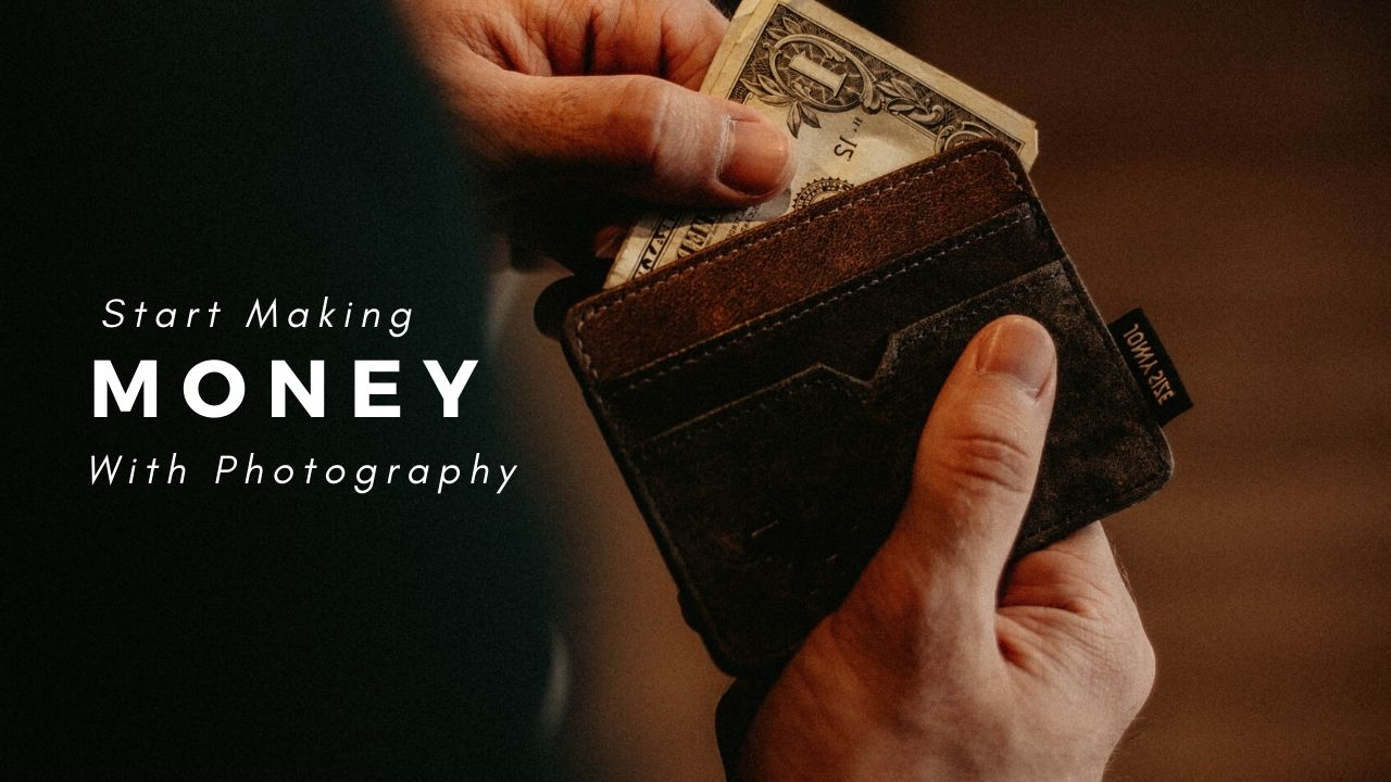 Start Making Money With Photography THIS WEEKEND