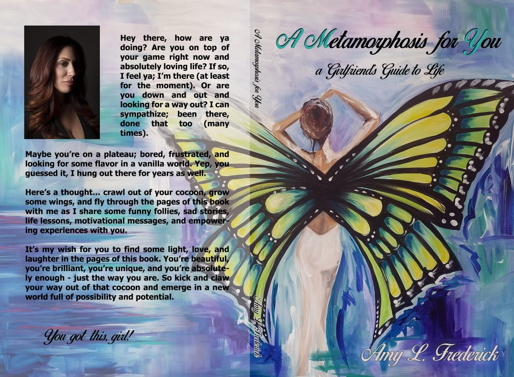 """Cover of """"A Metamorphosis for You,"""" a book by Amy Frederick with jacket art by Thays Franca"""