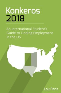 """Front cover of Lou Paris's book """"Konkeros 2018: An International Student's Guide to Finding Employment in the US"""""""