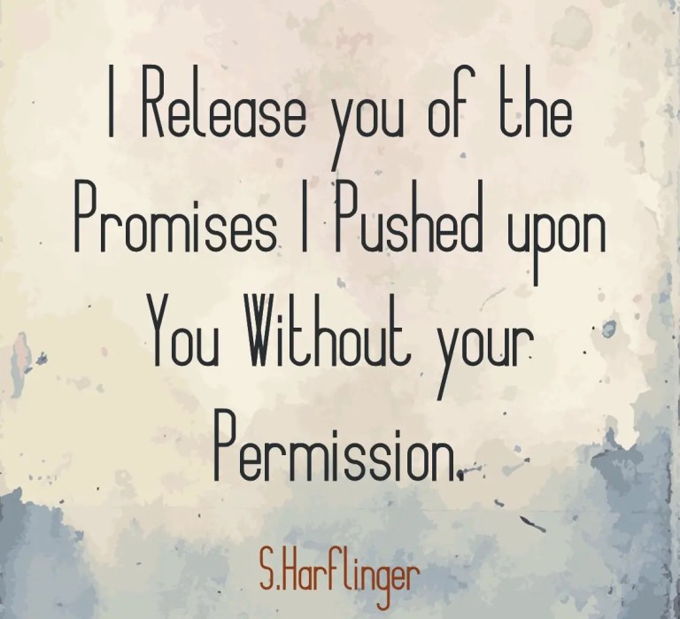 Freedom from a Prison of Promises.