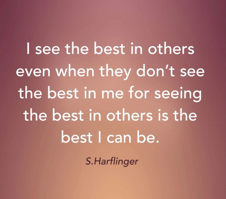 A positive vision of others.