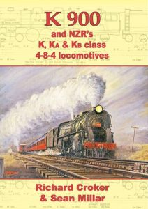 K 900 and NZR's K, Ka & Kb class 4-8-4 locomotives. ISBN 978-1-927329-15-3. NZD $20.00. Postage free within New Zealand. Overseas postage charged at cost.