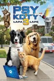 Psy i koty 3: Łapa w łapę cały film online pl