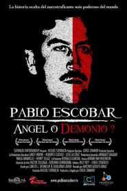 Pablo Escobar, ángel o demonio online cda pl