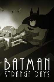 Batman: Strange Days online cda pl