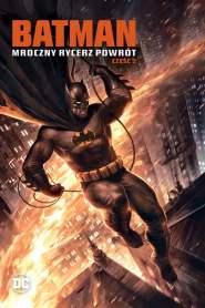 Batman: Mroczny Rycerz – Powrót: Część 2 online cda pl