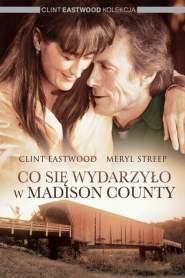 Co się wydarzyło w Madison County online cda pl