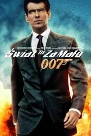 007: Świat To Za Mało online cda pl