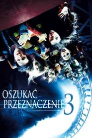 Oszukać Przeznaczenie 3 online cda pl