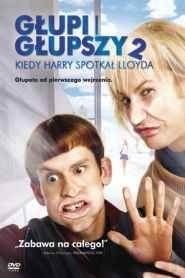 Głupi i głupszy 2: Kiedy Harry spotkał Lloyda online cda pl