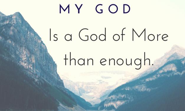 A God of More Than Enough