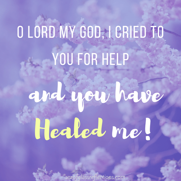 Lord, You have Healed me!