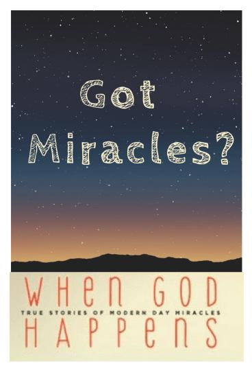 Got Miracles?