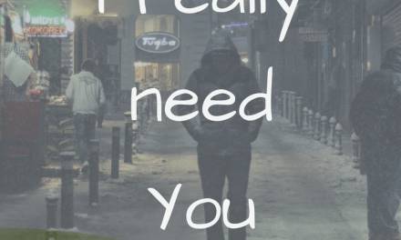 Jesus, I Really Need You!