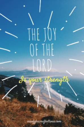 Joy of the Lord is Your strenght