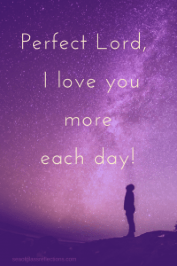 Love God more each day