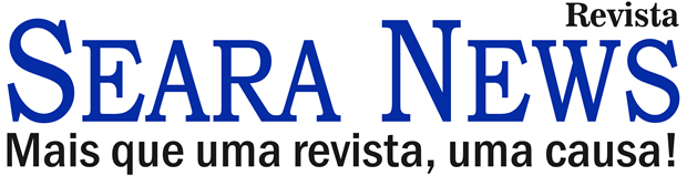 Revista Seara News - Mais que uma revista, uma causa!