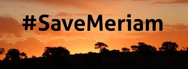 #SaveMeriam - Um clamor pela liberdade de Meriam