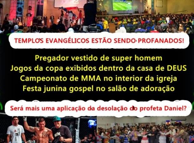 Igreja não é cinema, nem estádio de futebol e muito menos ringue de MMA