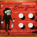 ♪システマ・ボム/エレクトロ・ハローチョ(メキシコの伝統音楽をハイブリッド化)