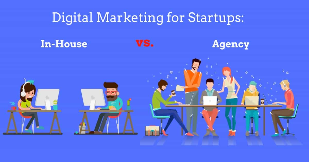 digital marketing agency vs in-house