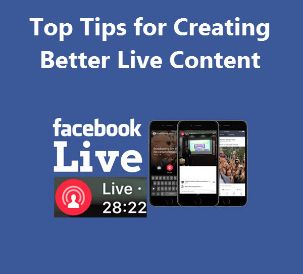 Top Tips for Creating Better Live Content
