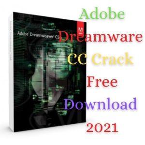 Adobe Dreamweaver CC Crack 2021 Pre-Activated Free Download [LATEST]