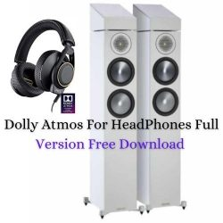 Dolly Atmos Crack 2021 For Headphones Plus Windows [32Bit & 64Bit]