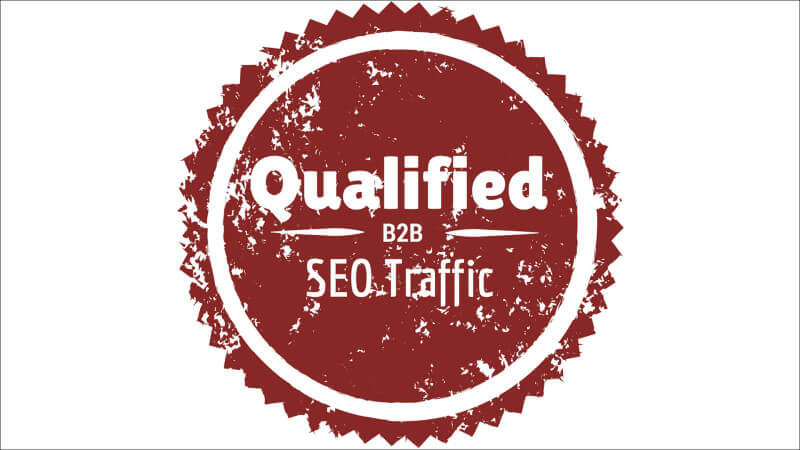How to increase qualified B2B SEO Traffic image.