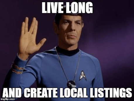 Live Long and Create Local Listings