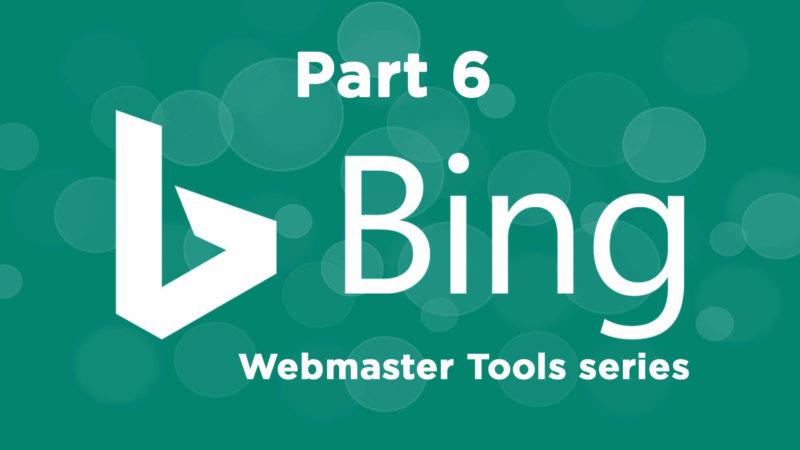 bing-webmaster-tools-part6_1920x1080-800x450 Theme Builder Layout