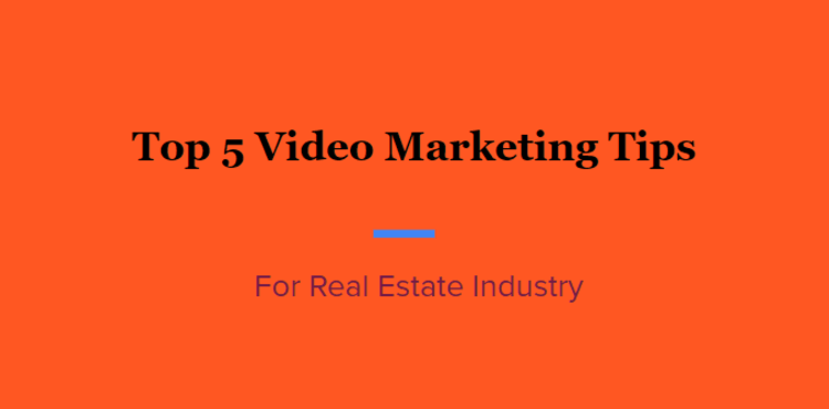 Top 5 tips for video Marketing