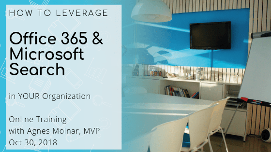 How to Leverage Office 365 Search (and Microsoft Search) in Your Organization – Online Training