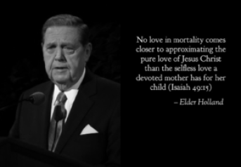 "Elder Holland - ""Behold Thy Mother"""