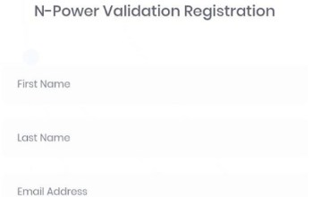 N-Power Validation Registration Commences - Open Portal to Validate yours