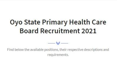 Oyo State Primary Health Care Board Recruitment 2021 Application