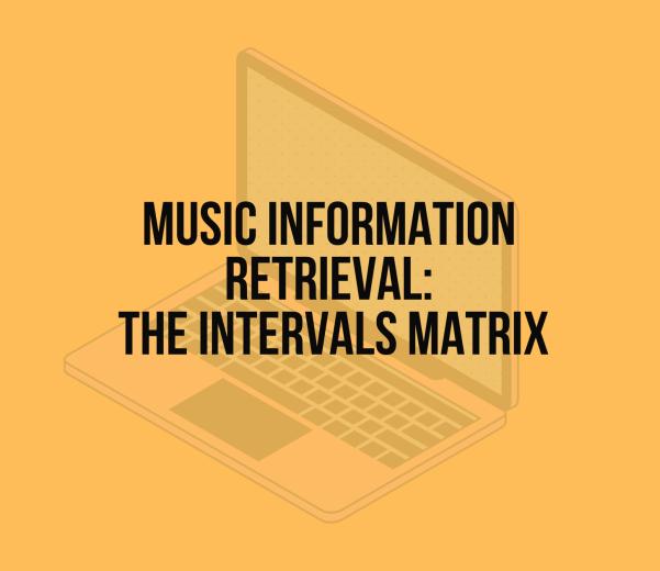 Music Information Retrieval: the Intervals Matrix