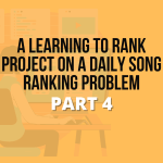 A Learning to Rank Project on a Daily Song Ranking Problem - Sease