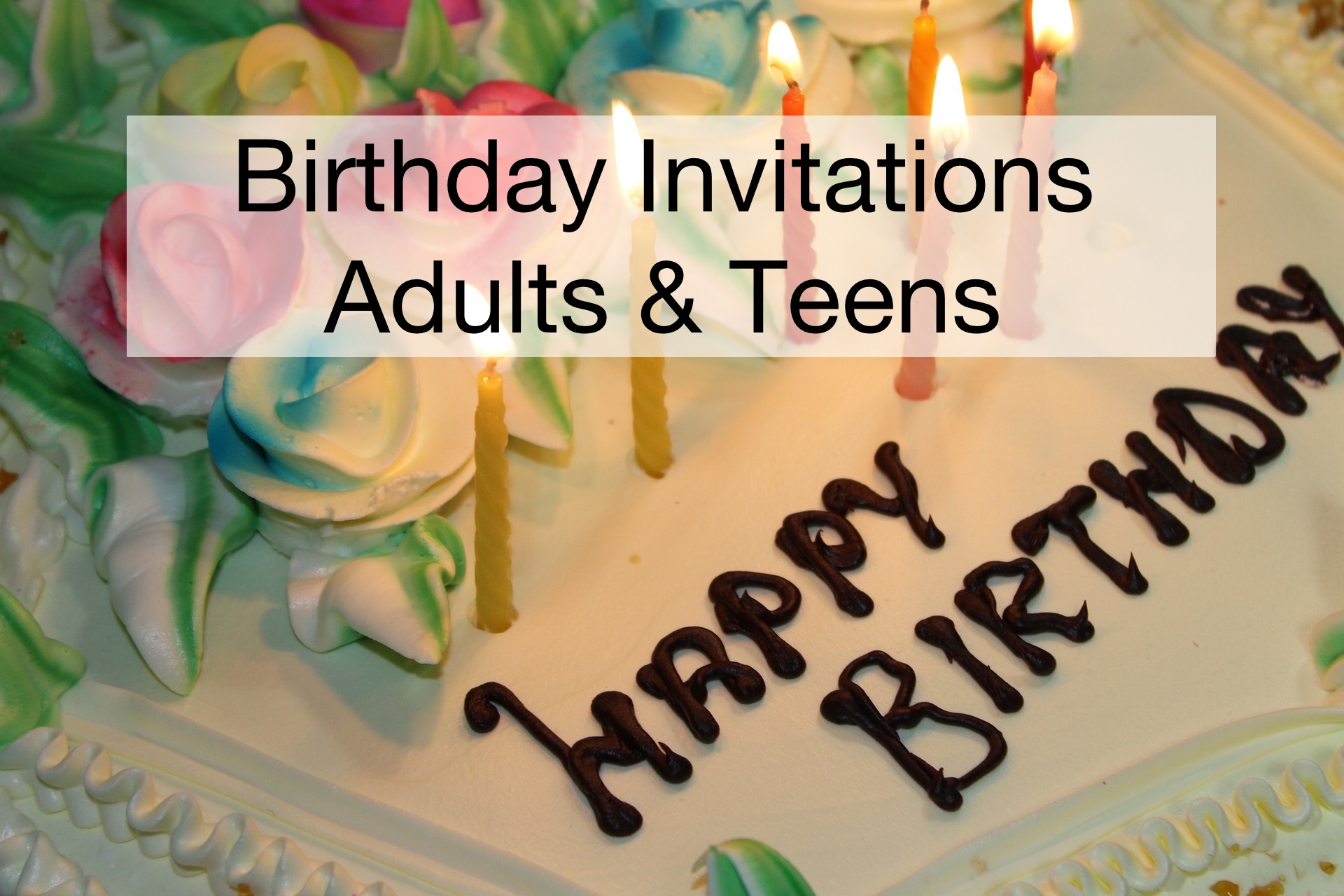 birthday party invitations for adults and teens