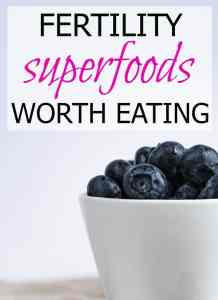 Fertility Superfoods Worth Eating