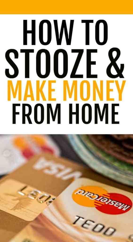 Make money from home using this credit card trick. Pay off your mortgage or grow your emergency fund quickly by stoozing. This method of using your credit card is awesome for making money quickly. If you are smart with credit cards and have a good credit score, stoozing may be for you. This is a quick way to make money passively from home. Stoozing has been around for almost 20 years and has been used to make thousands by savvy spenders. Great for anyone who is good at managing their money.