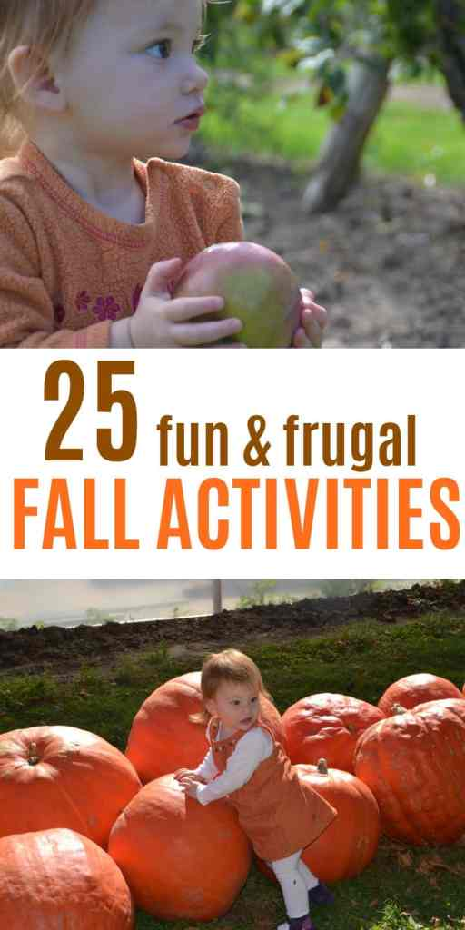 Fall Bucket List for kids. This is a great list of frugal fall activities for toddlers and preschoolers. Most of these activities for kids are free or cheap! Have fun this autumn and make memories. Free printable checklist of things to do with the kids this fall. Apple picking, pumpkin patch, sensory bins, fall crafts, Halloween activities for kids. Fall baking and outdoor activities.