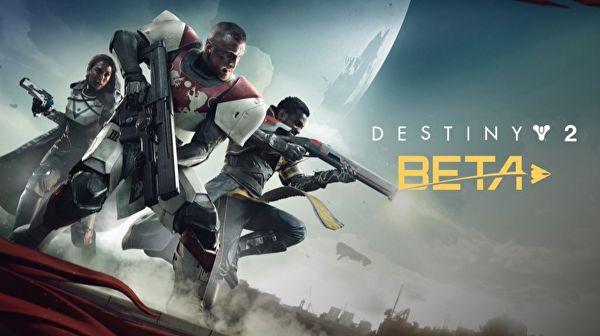 Destiny 2 Beta : Official Dates and Times