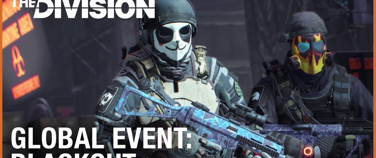 "The Division Global Event ""Blackout"" is Now Live"