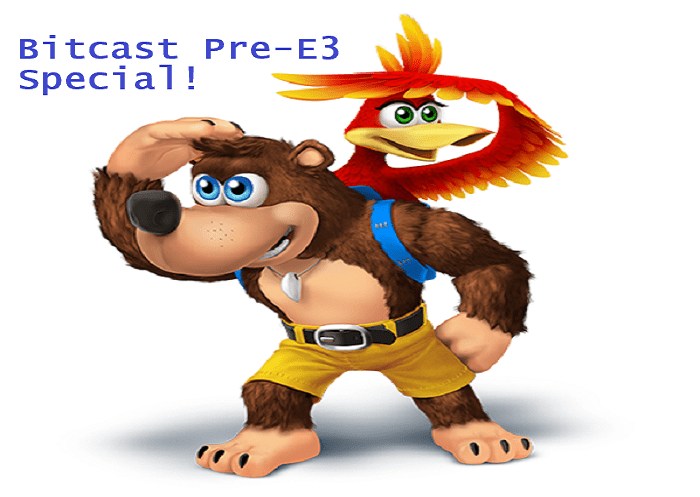 E3 : Bitcast Special : Leaks, Wants, and our Annual Predictions Game!