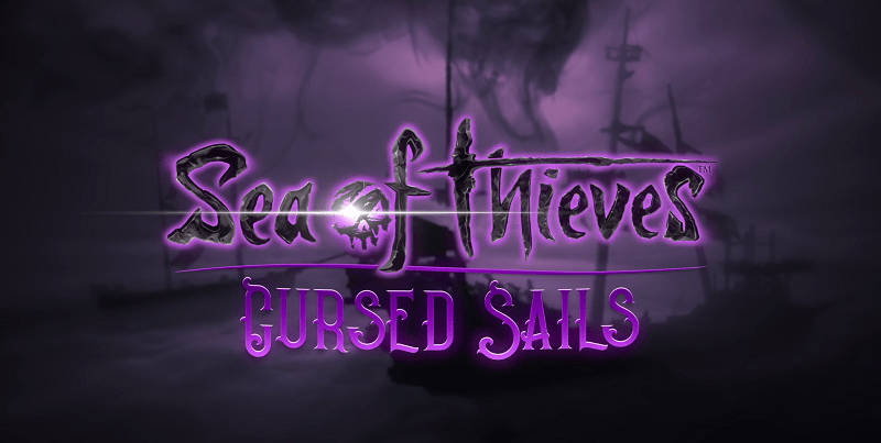 Sea of Thieves : Cursed Sails Expansion Teaser