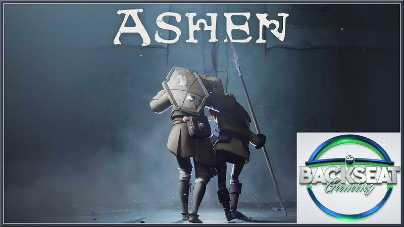 Backseat Gaming : Ashen Episode 1