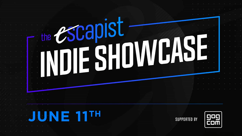 The Escapist Announces an Indie Developer / Game Showcase in June