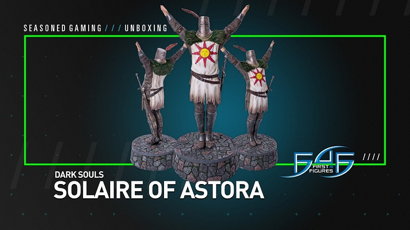 Unboxing : Dark Souls Solaire of Astora Statue from First4Figures